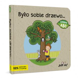 Było sobie drzewo…